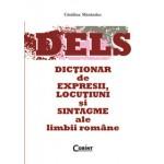 DICTIONAR DE EXPRESII, LOCUTIUNI SI SINTAGME ALE LIMBII ROMANE