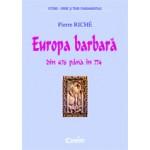 EUROPA BARBARA DIN 476 PANA IN 774