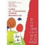 Evaluare finală clasa a IV-a. Limba română şi Matematică / Gavrilă