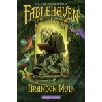 TINUTUL MAGIC. #1 FABLEHAVEN