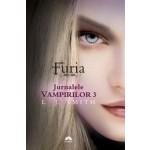 Furia (Jurnalele Vampirilor, vol. 3)