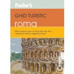 GHID TURISTIC FODOR`S - ROMA