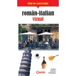 GHID DE CONVERSATIE ROMAN-ITALIAN VIZUAL