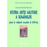 ISTORIA ARTEI MILITARE A ROMANILOR