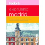 GHID TURISTIC FODOR`S - MADRID