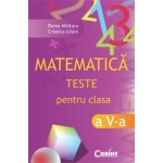 MATEMATICA. TESTE PENTRU CLASA A V-A