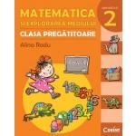 MATEMATICA SI EXPLORAREA MEDIULUI - CLASA PREGATITOARE. SEMESTRUL 2