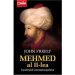 MEHMED al II-lea CUCERITORUL CONSTANTINOPOLULUI