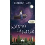 Moartea la Dallas (Vampirii Sudului vol. 2)