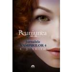 Reuniunea (Jurnalele Vampirilor, vol. 4)