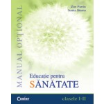 EDUCATIE PT. SANATATE - manual optional cls. I-II