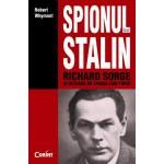 Spionul lui Stalin. Richard Sorge si reteaua de spionaj din Tokio