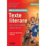 LIMBA SI LITERATURA ROMANA. Texte literare din manualele alternative pentru clasa a VI-a