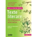 LIMBA SI LITERATURA ROMANA. Texte literare din manualele alternative pentru clasa a V-a