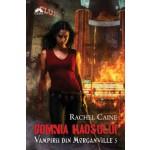 Domnia Haosului (Vampirii din Morganville, vol. 5)