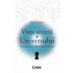 Viata Secreta a Universului