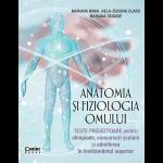 Anatomia și fiziologia omului. Teste pregătitoare