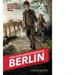 BERLIN. Focurile din Tegel (vol.1 din seria BERLIN)
