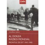AL DOILEA RAZBOI MONDIAL. FRONTUL DE EST 1941-1945