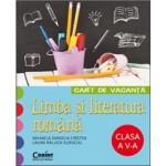 Caiet de vacanță Limba și literatura romana clasa a V-a