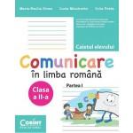Comunicare în limba română. Caietul elevului pentru clasa a II-a. Partea I