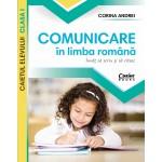 Comunicare în limba română - Caietul elevului clasa I