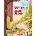 Cele mai frumoase poveşti de Fraţii Grimm