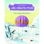 Lars, ursuleţul polar. Lars, ajută-mă să zbor!