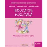Educaţie muzicală - Manual pentru clasa a IV-a