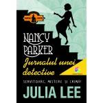 Nancy Parker. Jurnalul unei detective