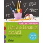 CAIET DE VACANTA. LIMBA SI LITERATURA ROMANA CLASA A VI-A