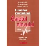 LIMBA ROMANA / LITERATURA Caietul elevului VII