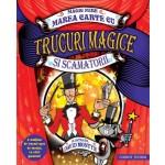 Marea carte cu trucuri magice şi scamatorii